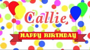 happybirthdaycallie.jpg