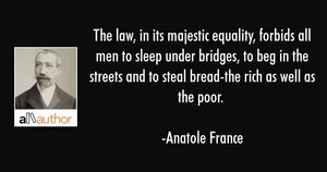 anatole-france-quote-the-law-in-its-majestic-equality.jpg
