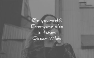 be-yourself-quotes-be-yourself-everyone-else-is-taken-oscar-wilde-wisdom-quotes.jpg