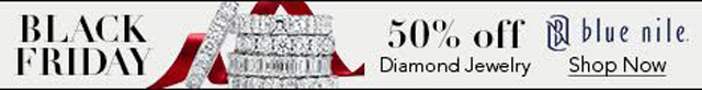 Blue Nile:  Black Friday 50 Percent Off on Diamond Jewelry