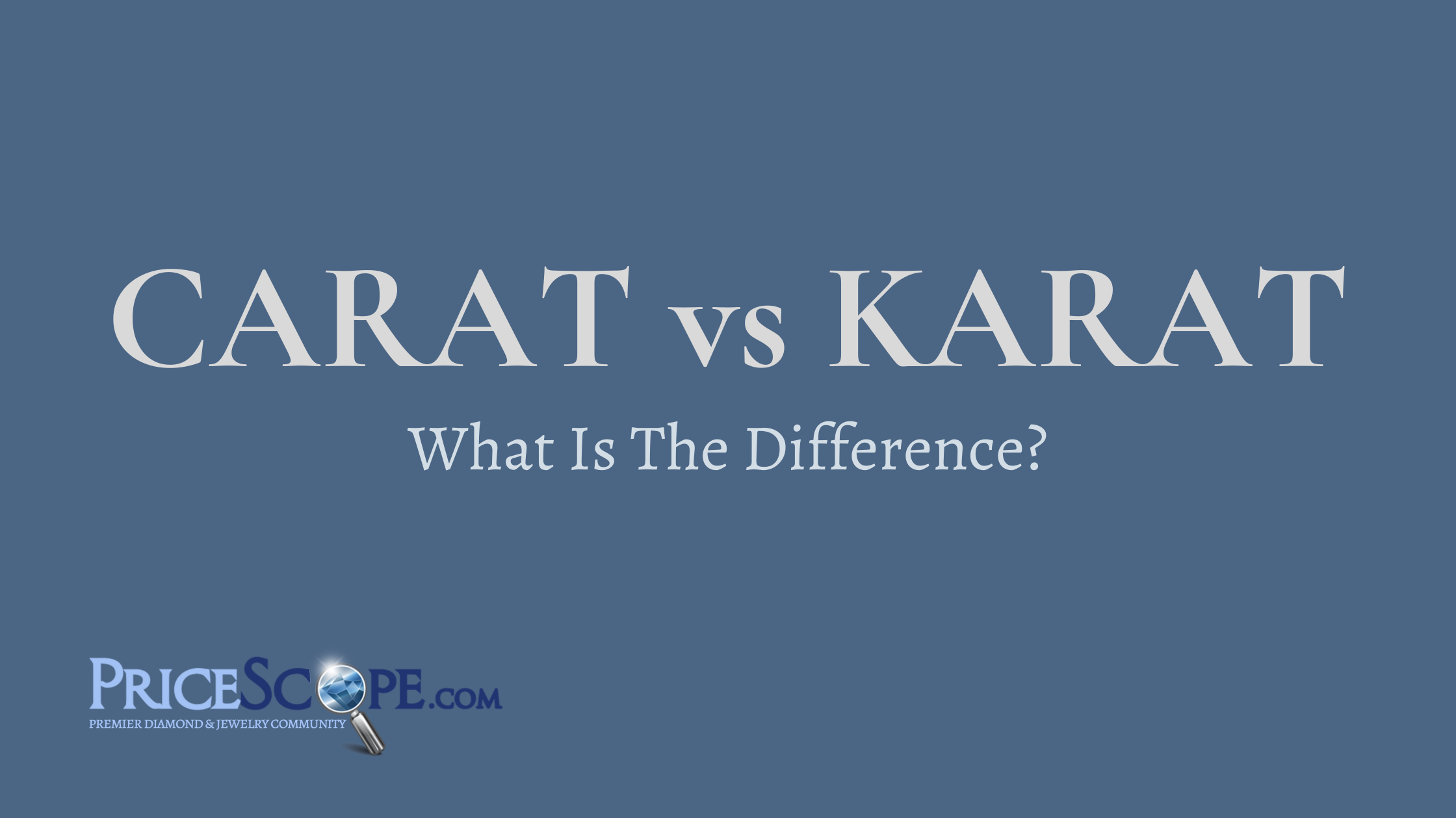 Carat vs Karat- What Is The Difference?