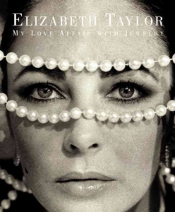 Elizabeth Taylor My Love Affair With Jewelry Book