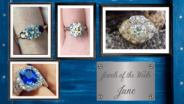 June's Jewels of the Weeks
