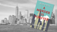 Book Review: 'A Murder Is Forever' by Rob Bates